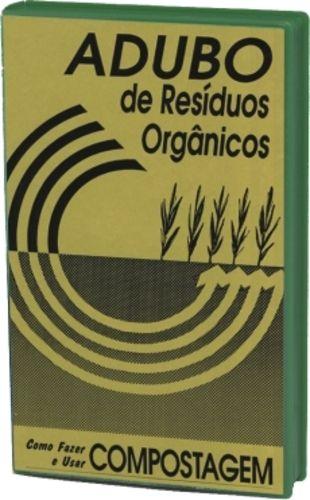 Adubo de Resíduos Orgânicos: Compostagem